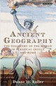 Ancient Geography - Roller, Duane W. - ISBN: 9781784539078