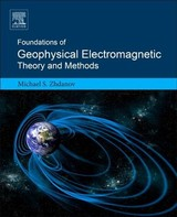Foundations Of Geophysical Electromagnetic Theory And Methods - Zhdanov, Michael S. (professor, Department Of Geology And Geophysics, University Of Utah, Salt Lake City, Usa) - ISBN: 9780444638908