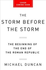 The Storm Before The Storm - Duncan, Mike - ISBN: 9781610397216