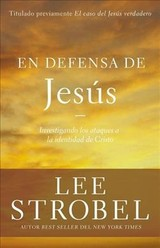 En Defensa De Jesus - Lee Strobel, Strobel - ISBN: 9780829767957
