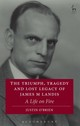 Triumph, Tragedy And Lost Legacy Of James M Landis - O'brien, Justin - ISBN: 9781509913015