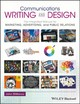 Communications Writing And Design - Dimarco, John - ISBN: 9781119118909