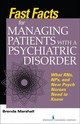 Fast Facts For Managing Patients With A Psychiatric Disorder - Marshall, Brenda - ISBN: 9780826177742