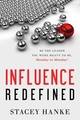 Influence Redefined - Hanke, Stacey - ISBN: 9781626343573