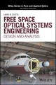 Free Space Optical Systems Engineering - Stotts, Larry B. - ISBN: 9781119279020