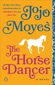 The Horse Dancer - Moyes, Jojo - ISBN: 9780143130628