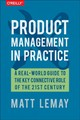 Product Management In Practice - Lemay, Matt - ISBN: 9781491982273