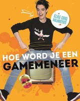 Hoe word je een GameMeneer - Bien Borren; GameMeneer - ISBN: 9789400508668