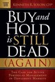 Buy And Hold Is Still Dead (again) - Solow, Kenneth R. - ISBN: 9781630472108