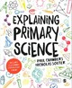 Explaining Primary Science - Souter, Nicholas; Chambers, Paul - ISBN: 9781473912793
