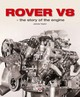 Rover V8 - The Story Of The Engine - Taylor, James - ISBN: 9781787110267