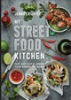 My Street Food Kitchen - Joyce, Jennifer - ISBN: 9781743364598