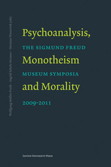 Psychoanalysis, monotheism and morality - ISBN: 9789461660800