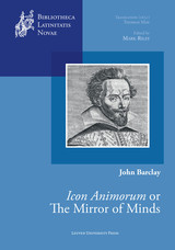 Icon animorum or The mirror of minds - John  Barclay - ISBN: 9789461661395
