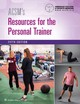 ACSM's Resources For The Personal Trainer - American College of Sports Medicine (COR)/ Battista, Rebecca A., Ph.D. (EDT)/ Mayol, Mindy (EDT)/ Hargens, Trent, Ph.D. (EDT) - ISBN: 9781496322890