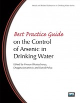 Best Practice Guide On The Control Of Arsenic In Drinking Water - Bhattacharya, Prosun (EDT)/ Polya, David A. (EDT)/ Jovanovic, Dragana (EDT) - ISBN: 9781843393856