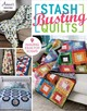 Stash Busting Quilts - Annie's (COR) - ISBN: 9781590128121