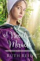 A Woodland Miracle - Reid, Ruth - ISBN: 9780718097806