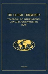Global Community Yearbook Of International Law And Jurisprudence 2016 - Capaldo, Giuliana Ziccardi (EDT) - ISBN: 9780190848194
