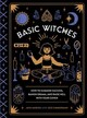 Basic Witches - Saxena, Jaya; Zimmerman, Jess - ISBN: 9781594749773