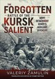 Forgotten Battle Of The Kursk Salient - Britton, Stuart; Zamulin, Valeriy - ISBN: 9781911512578