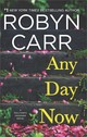 Any Day Now - Carr, Robyn - ISBN: 9780778319917
