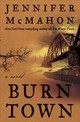 Burntown - Mcmahon, Jennifer - ISBN: 9780385541367