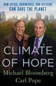 Climate Of Hope - Bloomberg, Michael/ Pope, Carl - ISBN: 9781250142078
