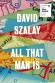 All That Man Is - Szalay, David - ISBN: 9780099593690
