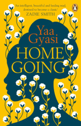 Homegoing - Gyasi, Yaa - ISBN: 9780241980446
