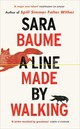 Line Made By Walking - Baume, Sara - ISBN: 9781785150418