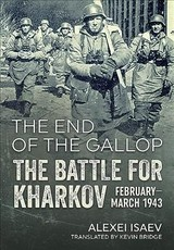 End Of The Gallop - Isaev, Alexei - ISBN: 9781911512974
