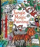 Jungle Magic Painting Book - Taplin, Sam - ISBN: 9781474927499