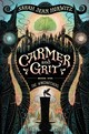 Wingsnatchets: Carmer And Grit - Horwitz, Sarah Jean - ISBN: 9781616206635