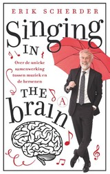 Singing in the brain - Erik Scherder - ISBN: 9789025307035