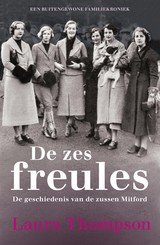 De zes freules - Laura  Thompson - ISBN: 9789401910736