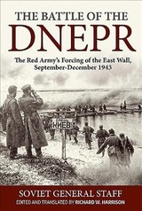 The Battle Of The Dnepr - Harrison, Richard W. (EDT) - ISBN: 9781912174171