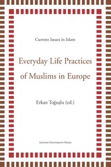 Everyday life practices of Muslims in Europe - ISBN: 9789461661807