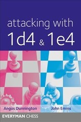 Attacking With 1d4 & 1e4 - Dunnington, Angus - ISBN: 9781781943908