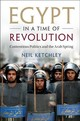 Egypt In A Time Of Revolution - Ketchley, Neil - ISBN: 9781316636220