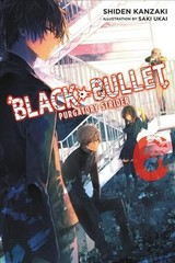 Black Bullet, Vol. 6 (light Novel) - Kanzaki, Shiden - ISBN: 9780316344944