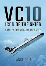 Vc10: Icon Of The Skies - Cole, Lance - ISBN: 9781473875326
