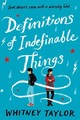 Definitions Of Indefinable Things - Taylor, Whitney - ISBN: 9780544805040