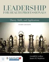 Leadership For Health Professionals - Ledlow, Gerald (jerry) R.; Stephens, James H. - ISBN: 9781284109412