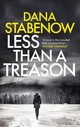 Less Than A Treason - Stabenow, Dana - ISBN: 9781786695697