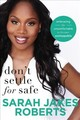 Don't Settle For Safe - Roberts, Sarah Jakes - ISBN: 9780718081966