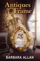 Antiques Frame - Allan, Barbara - ISBN: 9780758293121