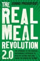 Real Meal Revolution 2.0 - Noakes, Tim; Proudfoot, Jonno; Creed, Sally-ann; The Real Meal Group - ISBN: 9781408710197
