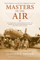 Masters of the Air - Donald L. Miller - ISBN: 9789045214412