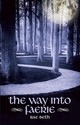 Way Into Faerie - Beth, Rae - ISBN: 9780719813566